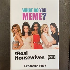 What do you Meme expansion pack! Real Housewives!